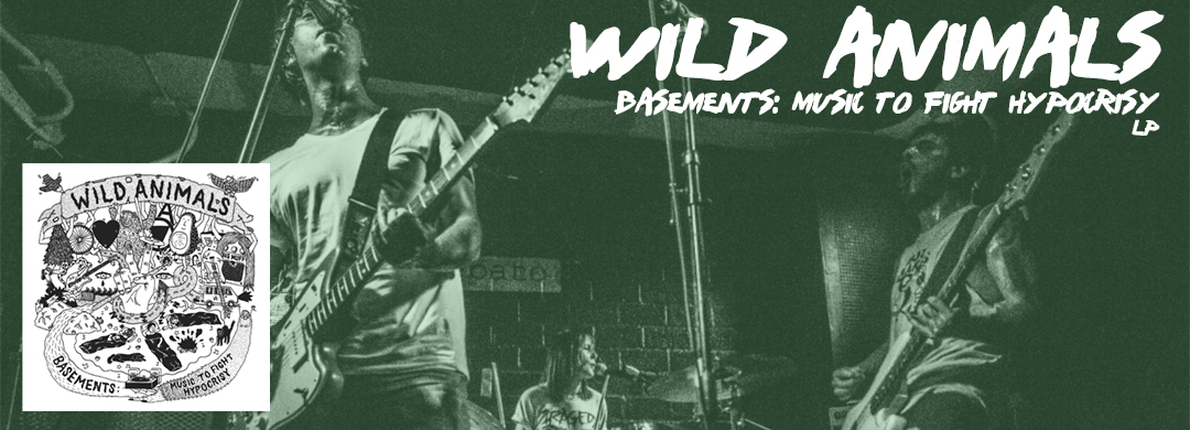 Wild-Animals-Basements-Music-To-Fight-Hypocrisy
