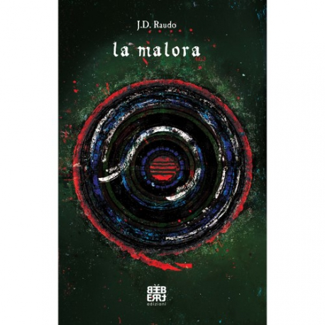 John. D. Raudo - La Malora - Libro