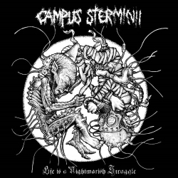 Campus Sterminii - Life Is A Nightmarish Struggle - LP