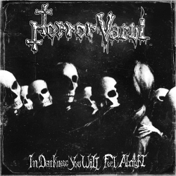 Horror Vacui - In Darkness You Will Feel Alright - CD