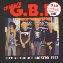 G.B.H - Live At The Ace Brixton 1983 - LP