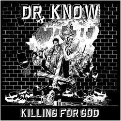 Dr. Know - Killing For God - LP