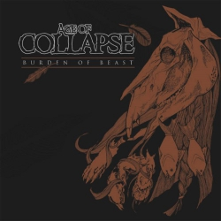 Age Of Collapse - Burden Of Beast - LP