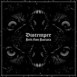 Distemper - Sed Non Satiata - LP