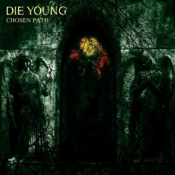 Die Young - Chosen Path - LP