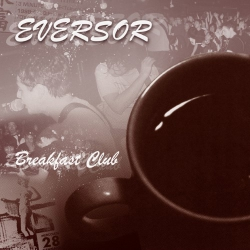 Eversor - Breakfast Club - LP