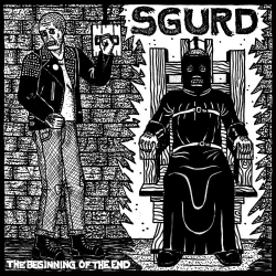 """Sgurd - The Beginning Of The End - 7"""""""