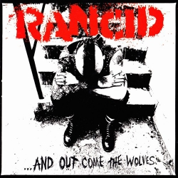Rancid - ...And Out Come The Wolves - CD
