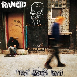 Rancid - Life Won't Wait - CD