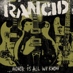 Rancid - Honor Is All We Know - CD