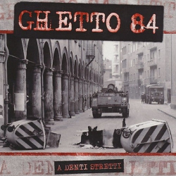 Ghetto 84 - A Denti Stretti - LP