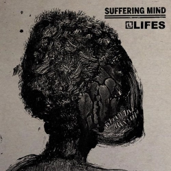 Suffering Mind / Lifes - Split - 7""