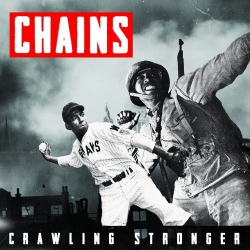 Chains - Crawling Stronger - LP
