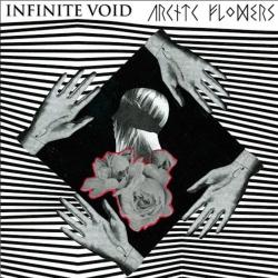 "Infinite Void / Artic Flowers - Split - 7"""