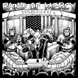 "Band Of Mercy - Veganocracy - 7"""