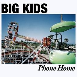 Big Kids - Phone Home - LP