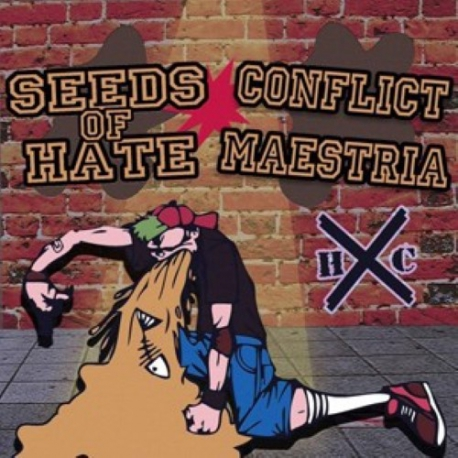 Seeds Of Hate / Conflict Maestria - Split - LP