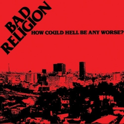 Bad Religion - How Could Hell Be Any Worse? - CD