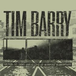 Tim Barry - Laurel St. Demo 2005 & Live At Munford Elementary - LP