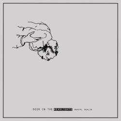 Deer In The Headlights - Mental Health - LP
