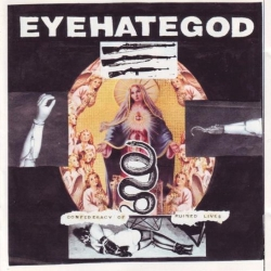 Eyehategod - Confederacy Of Ruined Lives - LP