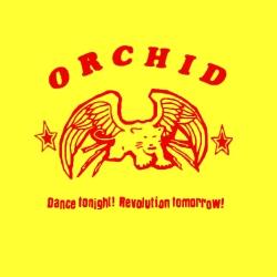 "Orchid - Dance Tonight! Revolution Tomorrow! - 10"""