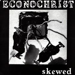 "Econochrist - Skewed - 7"""