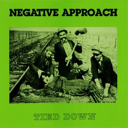 Negative Approach - Tied Down - LP
