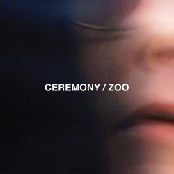 Ceremony - Zoo - LP