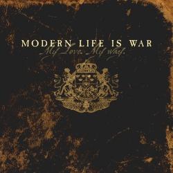 Modern Life Is War - My Love. My Way. - LP