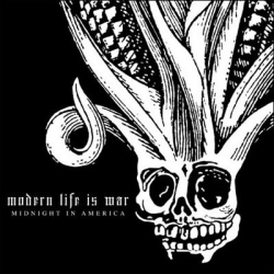 Modern Life Is War - Midnight In America - LP