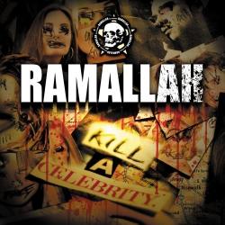 Ramallah - Kill A Celebrity - LP