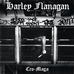 Harley Flanagan - Cro-Mags - LP