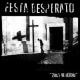 "Festa Desperato - Zivot Ve Hrichu - 7"""