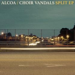 "Alcoa / Choir Vandals - Split EP - 7"""