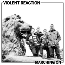 Violent Reaction - Marching On - LP