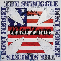 Warzone - Don't Forget The Struggle, Don't Forget The Streets - LP