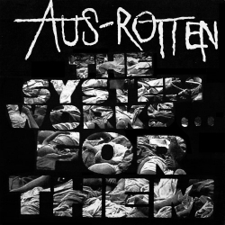 Aus-Rotten - The System Works For Them - LP