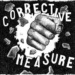 """Corrective Measure - S/T - 7"""""""