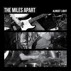 The Miles Apart - Almost Light - 7""