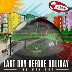 Last Day Before Holiday - The Way Out - CD