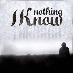 Nothing I Know - S/T - CD