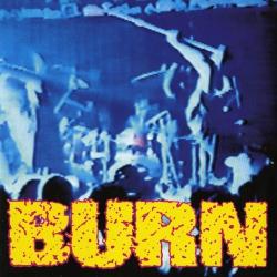 """Burn - S/T - 7"""""""