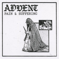"""Advent - Pain And Suffering - 12"""""""