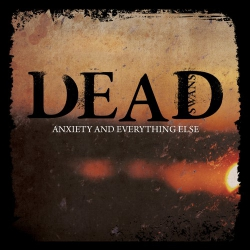 Dead Swans - Anxiety And Everything Else - LP