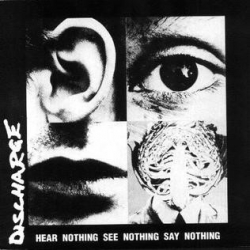 Discharge - Hear Nothing, See Nothing, Say Nothing - LP