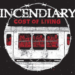 Incendiary - Cost Of Living - LP