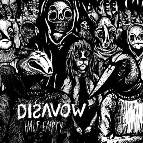 """Disavow - Half Empty - 7"""""""