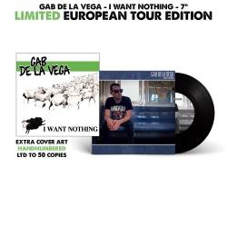 "Gab De La Vega - I Want Nothing - 7"" - European Tour 2017 Edition"