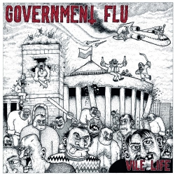 Government Flu - Vile Life - LP